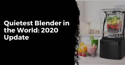 Quietest Blender in the World